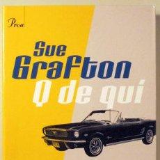 Libros de segunda mano: Q DE QUI - PROA 2002 - GRAFTON, SUE - 1ª EDICIÓ. Lote 44671923