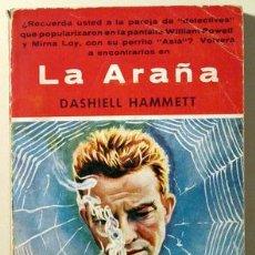 Libros de segunda mano: LA ARAÑA [ THE THIN MAN - 1ª EDICIÓN ] - 1953 - HAMMETT, DASHIELL. Lote 45180589