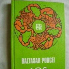 Libros de segunda mano: LOS ALACRANES. PORCEL, BALTASAR. 1970. Lote 45289723
