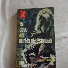 Libros de segunda mano: EL CASO DEL MARIDO OBSESIONADO POR ERLE STANLEY GARDNER. Lote 45535864