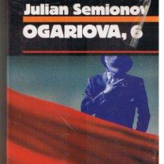 Libri di seconda mano: LIBRO AMIGO POLICIACA. Nº 82. OGARIOVA, 6. JULIAN SEMIONOV. EDCIONES B. 1988 (RF.MA). Lote 45647440