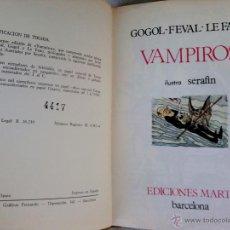 Libros de segunda mano: LIBRO-VAMPIROS,AÑO 1964,EDICION LIMITADA DE 5.000 EJEMPLARES NUMERADOS,VAMPIRISMO-DRACULA-MORFERATUS. Lote 58273696