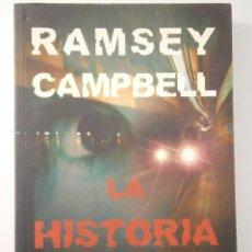 Libros de segunda mano: LA HISTORIA SECRETA RAMSEY CAMPBELL LA FACTORIA 1 EDICION 2009. Lote 46058068