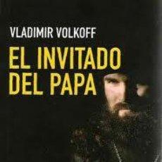 Libros de segunda mano: EL INVITADO DEL PAPA, VLADIMIR VOLKOFF, CIUDADELA. Lote 195328271