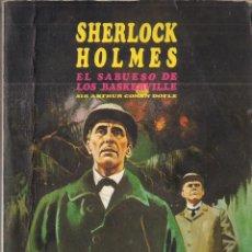 Libros de segunda mano - SIR ARTHUR CONAN DOYLE: SHERLOCK HOLMES, EL SABUESO DE LOS BASKERVILLE - 46265190