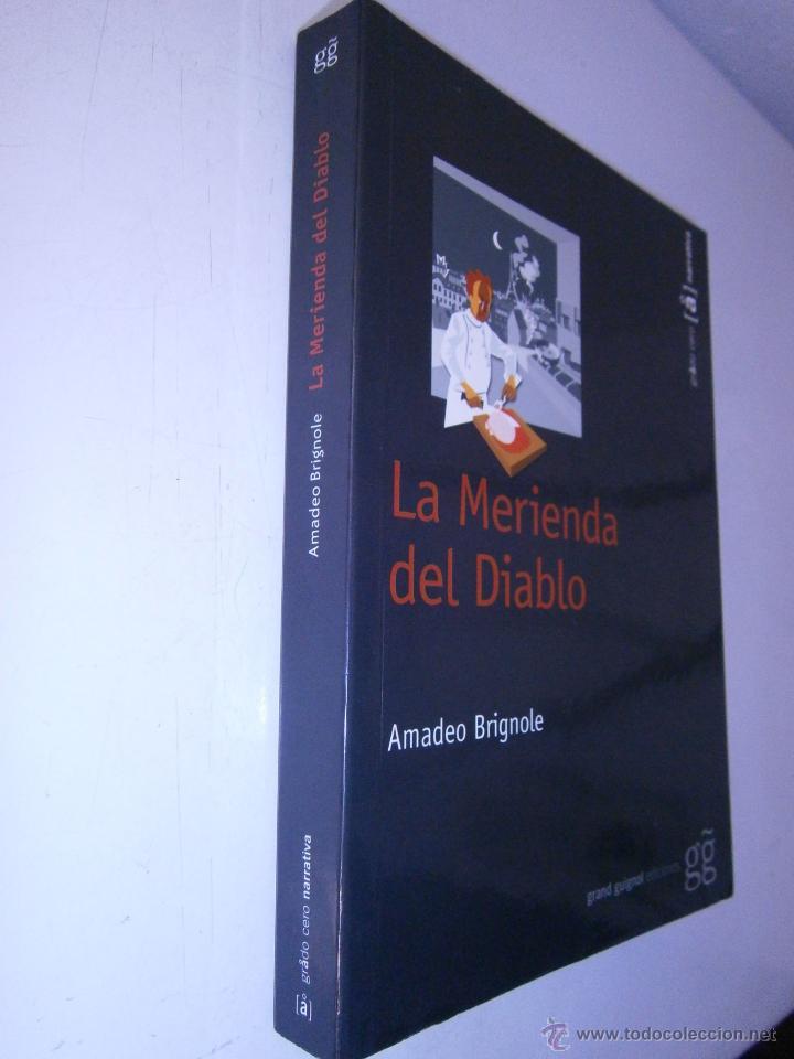Libros de segunda mano: La merienda del diablo Brignole Amadeo Grand Guignol 2007 - Foto 2 - 46600873