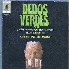 Libros de segunda mano: BIBLIOTECA ORO TERROR MOLINO Nº 20 EXCELENTE ESTADO - CHRISTINE BERNARD - DEDOS VERDES Y OTROS RELAT. Lote 46966557
