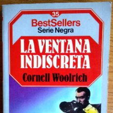 Libros de segunda mano: CORNELL WOOLRICH . LA VENTANA INDISCRETA. Lote 47108682