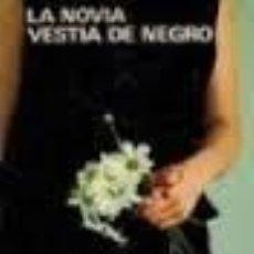 Libros de segunda mano: LA NOVIA VESTIA DE NEGRO CORNELL WOOLRICH EDICIONES ACERVO TAPA DURA . Lote 47156982