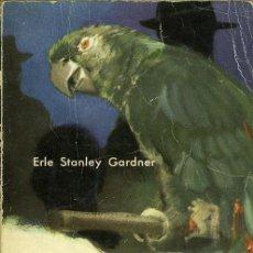 Libros de segunda mano: ERLE STANLEY GARDNER: EL CASO DEL LORO PERJURO. NOVELA DE PERRY MASON. TRADUCTOR: J. MALLORQUÍ . Lote 47207214
