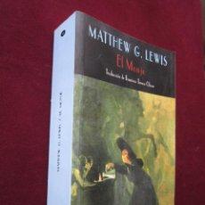 Libros de segunda mano: EL MONJE. MATTHEW G. LEWIS. CLUB DIOGENES, 4. VALDEMAR, 2006. TRADUCCIÓN F. TORRES OLIVER NUEVO. Lote 58603636