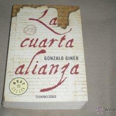 Libros de segunda mano: LA CUARTA ALIANZA . GONZALO GINER. Lote 47538656