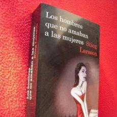 Libros de segunda mano: LOS HOMBRES QUE NO AMABAN A LAS MUJERES - STRIEG LARSON. Lote 47619122