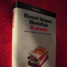 Libros de segunda mano: EL PREMIO - MANUEL VAZQUEZ MONTALBAN. Lote 47619287