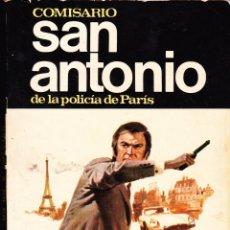 Libri di seconda mano: NOVELA POLICIACA , BALAZOS A GO-GO , EDITORIAL BRUGUERA ·· COMISARIO SAN ANTONIO · POLICIA DE PARIS. Lote 47657586