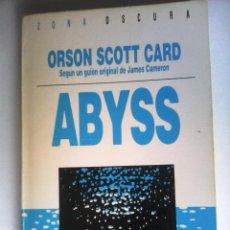 Libros de segunda mano: ABYSS DE ORSON SCOTT CARD, SEGUN EL GUION DE JAMES CAMERON. Lote 47975419