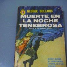 Livres d'occasion: MUERTE EN LA NOCHE TENEBROSA - GEORGE BELLAIRS. COLECCIÓN CAIMAN Nº 254. DIANA.. Lote 48119104