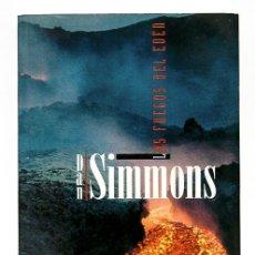 Libros de segunda mano: SIMMONS, DAN: LOS FUEGOS DEL EDÉN (EDICIONES B) (CB). Lote 98603372