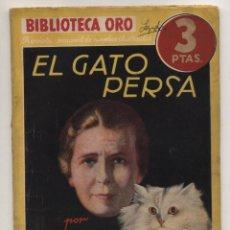 Libros de segunda mano: BIBLIOTECA ORO AMARILLA Nº 68. EL GATO PERSA POR STUART PALMER EDITORIAL MOLINO 1940.. Lote 48757995