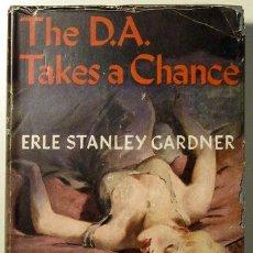 Libros de segunda mano: THE D.A. TAKES A CHANCE - GARDNER, ERLE STANLEY. Lote 30400570