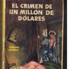 Libros de segunda mano: MEDALLA DE ORO. Nº 5. EL CRIMEN DE UN MILLÓN DE DÓLARES. EDITORIAL PLANETA 1953 (C/P). Lote 48890896