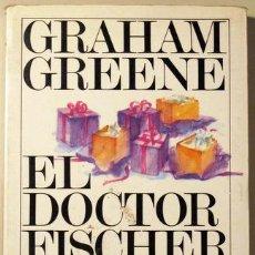 Libros de segunda mano: GREENE, GRAHAM - EL DOCTOR FISHER DE GINEBRA O LA REUNIÓN DE LA BOMBA - ARGOS VERGARA 1980 - 1ª ED.. Lote 29413730