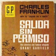 Libros de segunda mano: FRANKLIN, CHARLES - SALIDA SIN PERMISO (*EXIT WITHOUT PERMIT*) - EDICIONES GP 1966. Lote 29463996