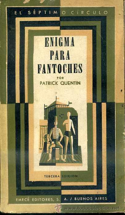 PATRICK QUENTIN : ENIGMA PARA FANTOCHES (SÉPTIMO CÍRCULO, 1962) (Libros de segunda mano (posteriores a 1936) - Literatura - Narrativa - Terror, Misterio y Policíaco)