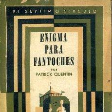 Libros de segunda mano: PATRICK QUENTIN : ENIGMA PARA FANTOCHES (SÉPTIMO CÍRCULO, 1962). Lote 49304634