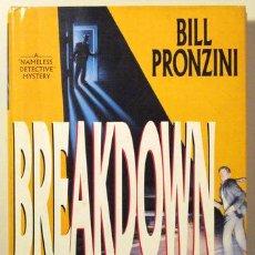 Libros de segunda mano: PRONZINI, BILL - BREAKDOWN - NEW YORK 1991. Lote 29429906