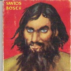 Libros de segunda mano: 1 ANTIGUA NOVELA ENANA AÑOS 50 - RASPUTIN Nº 26 ( SANTOS BOSCH - BILBLIOTECA PULGA ). Lote 49532063