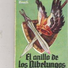 Libros de segunda mano: 1 ANTIGUA NOVELA ENANA AÑOS 50 EL ANILLO DE LOS NIBELUNGOS Nº 394 SANTOS BOSCH - BILBLIOTECA PULGA. Lote 49532143