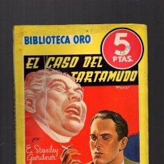 Libros de segunda mano: ERLE STANLEY GARDNER - EL CASO DEL TARTAMUDO - Nº 172 - BIBLIOTECA ORO 1944. Lote 49555573