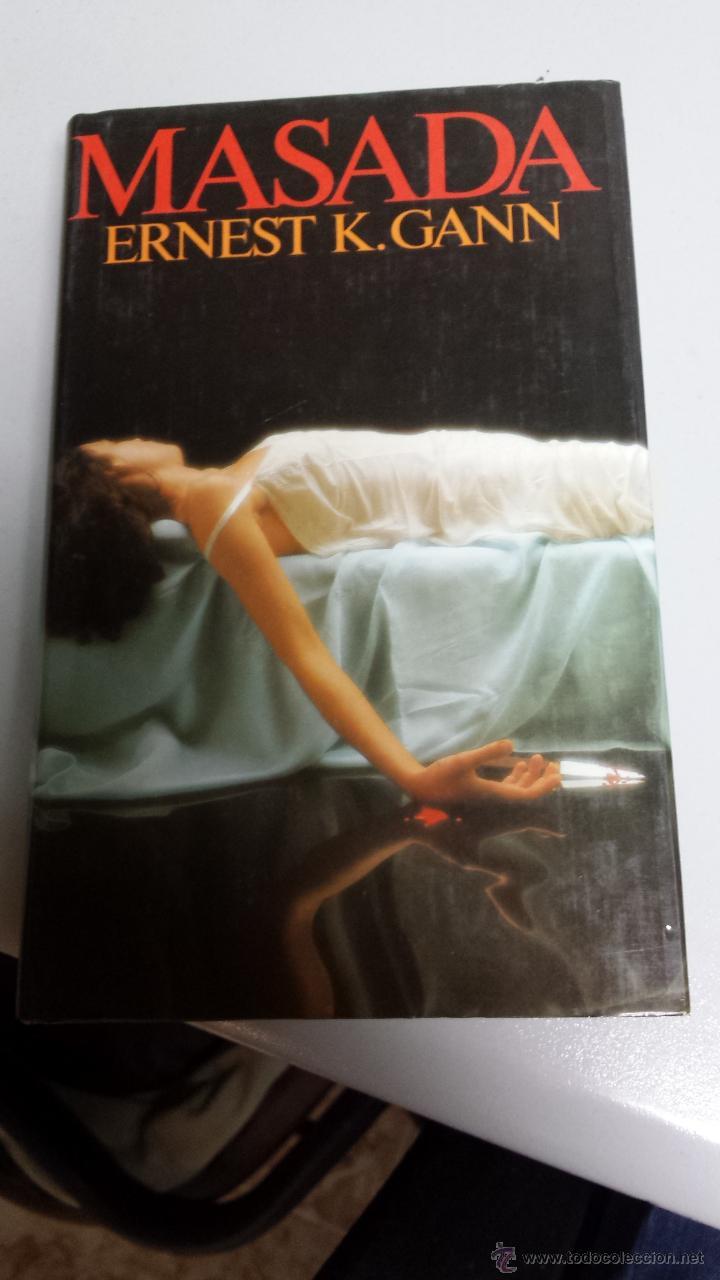 MASADA - ERNEST K. GANN / CIRCULO DE LECTORES (Libros de segunda mano (posteriores a 1936) - Literatura - Narrativa - Terror, Misterio y Policíaco)