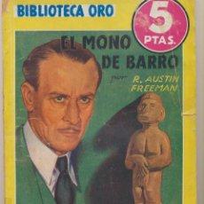 Libros de segunda mano: BIBLIOTECA ORO AMARILLA Nº 148. EL MONO DE BARRO. 1ª EDICIÓN MOLINO 1943.. Lote 49943549