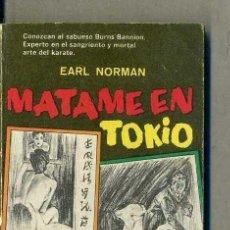 Libros de segunda mano: EARL NORMAN : MÁTAME EN TOKIO (CAIMÁN DIANA MÉXICO, 1967). Lote 132933721