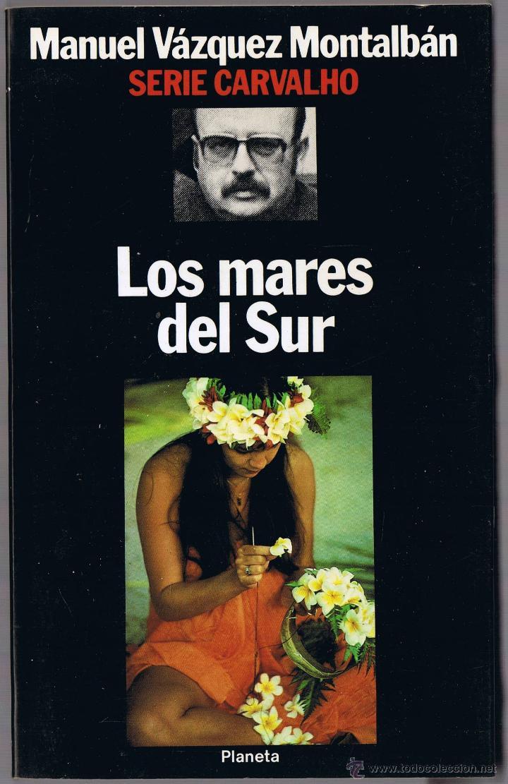 Los Mares Del Sur Vazquez Montalban Buy Books Of Terror Mystery And Police At Todocoleccion 50116911