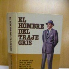 Libros de segunda mano: EL HOMBRE DE TRAJE GRIS. SLOAN WILSON. BRUGUERA.EDICIÓN ESPECIAL 1978.. Lote 50208842