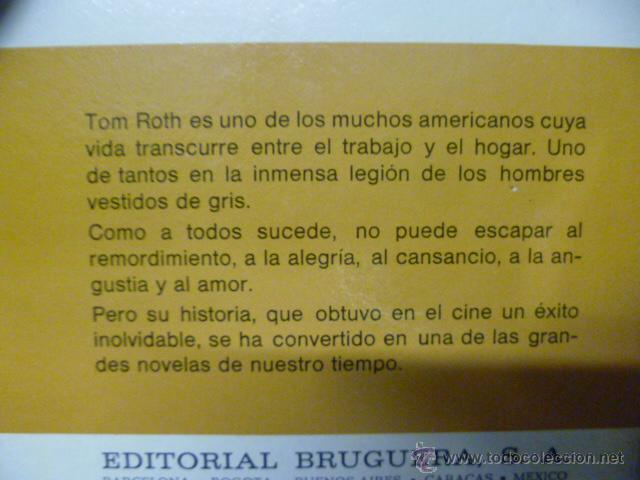 Libros de segunda mano: EL HOMBRE DE TRAJE GRIS. SLOAN WILSON. BRUGUERA.EDICIÓN ESPECIAL 1978. - Foto 3 - 50208842