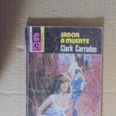 Libros de segunda mano: SABOR A MUERTE - CARRADOS - SERVICIO SECRETO Nº 1490 - BRUGUERA 1979 - DESILO. Lote 50293237