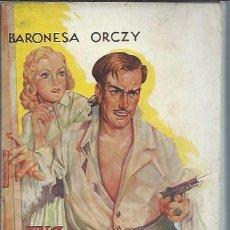Libros de segunda mano: UNA ALEGRE AVENTURA, BARONESA DE ORCZY, EDITORIAL MOLINO BARCELONA 1943, RÚSTICA, 270 PÁGS. Lote 50463388