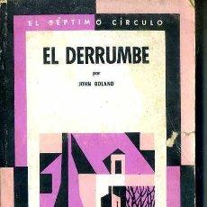 Libros de segunda mano: JOHN BOLAND : EL DERRUMBE (SÉPTIMO CÍRCULO, 1970). Lote 50565312