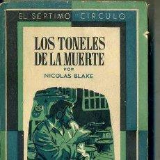 Libros de segunda mano: NICOLAS BLAKE : LOS TONELES DE LA MUERTE (SÉPTIMO CÍRCULO, 1957). Lote 119452466