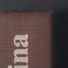 Libros de segunda mano: LA CIMA DE LA COLINA - IRWIN SHAW - ESTADO IMPECABLE.. Lote 50577465