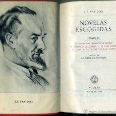 Libros de segunda mano: S. S. VAN DINE : NOVELAS ESCOGIDAS TOMO II (AGUILAR, 1958). Lote 50602785