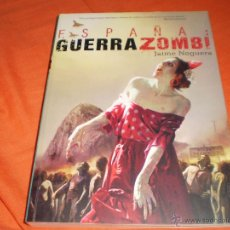 Libros de segunda mano: ESPAÑA GUERRA ZOMBI JAIME NOGUERA EDITORIAL DOLMEN 2014. Lote 50770789