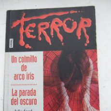 Libros de segunda mano: UN COLMILLO DE ARCO IRIS - LA PARADA DEL OSCURO - JULIO ANGEL OLIVARES MERINO - FAPA - 106 PAGINAS. Lote 50947376