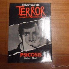 Libros de segunda mano: BIBLIOTECA DEL TERROR 1. PSICOSÍS. ROBERT BLOCH. EDIC. FORUM. Lote 51069625