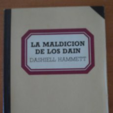 Libros de segunda mano: LA MALDICIÓN DE LOS DAIN. DASHIELL HAMMETT. BIBLIOTECA BÁSICA SALVAT. AÑO 1982.. Lote 51381150