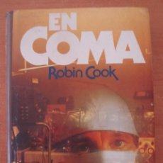 Libros de segunda mano: EN COMA. ROBIN COOK. CÍRCULO DE LECTORES. AÑO 1978. CON SOBRECUBIERTA.. Lote 51381185